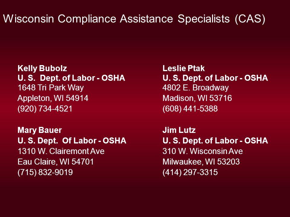Wisconsin Compliance Assistance Specialists (CAS) Kelly BubolzLeslie Ptak U.