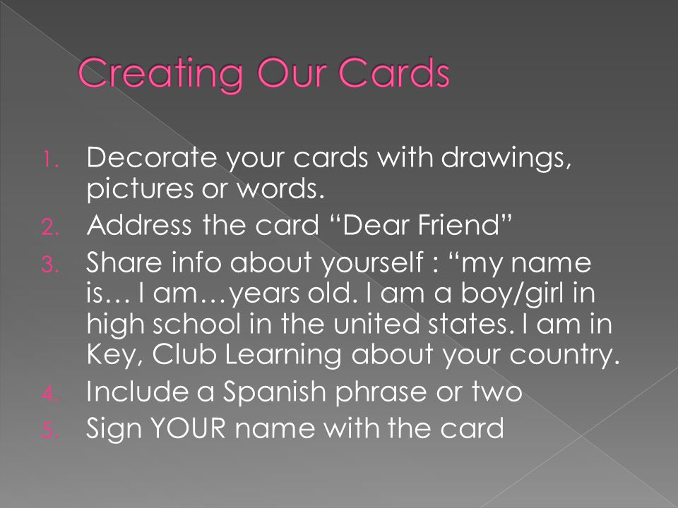 1. Decorate your cards with drawings, pictures or words.