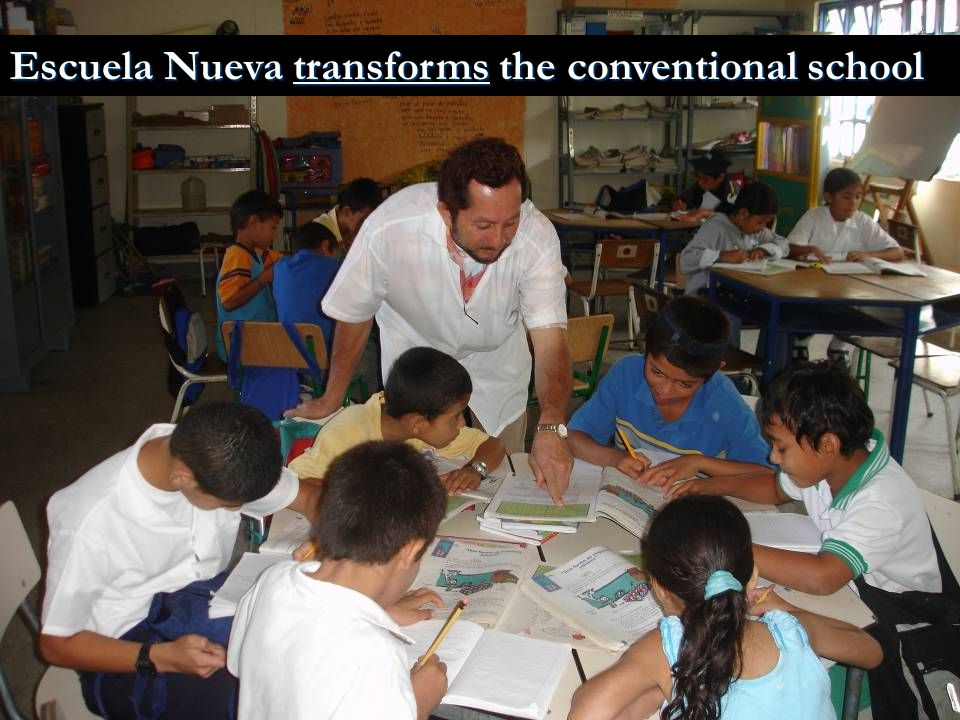 Escuela Nueva transforms the conventional school