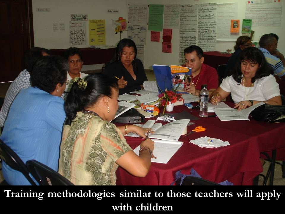 Training methodologies similar to those teachers will apply with children