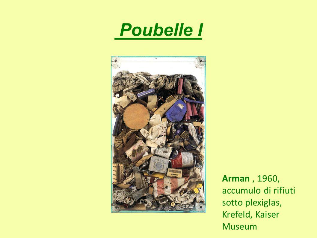 Poubelle I Arman, 1960, accumulo di rifiuti sotto plexiglas, Krefeld, Kaiser Museum