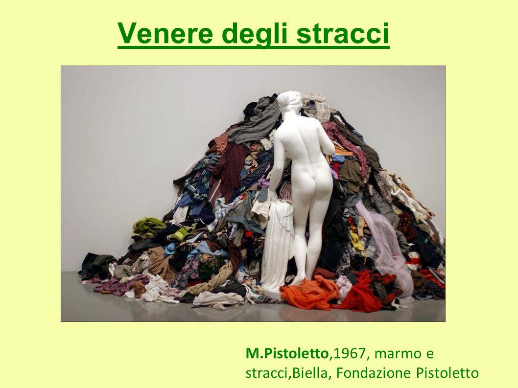 Venere degli stracci M.Pistoletto,1967, marmo e stracci,Biella, Fondazione Pistoletto