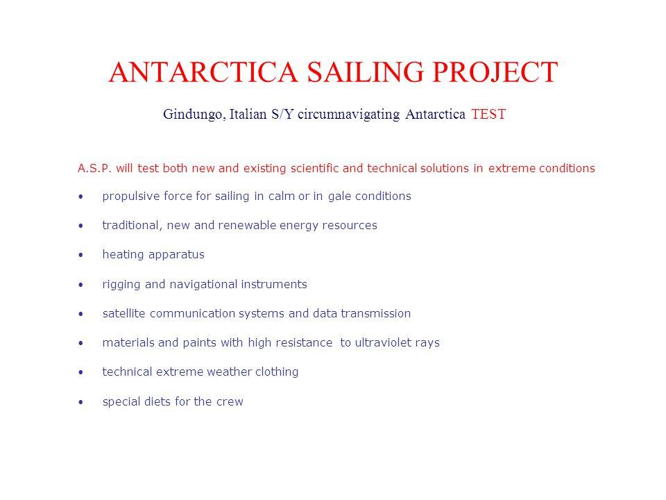 ANTARCTICA SAILING PROJECT Gindungo, Italian S/Y circumnavigating Antarctica TEST A.S.P.