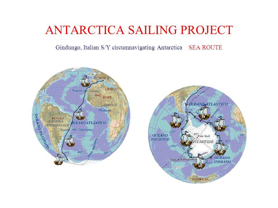 ANTARCTICA SAILING PROJECT Gindungo, Italian S/Y circumnavigating Antarctica SEA ROUTE