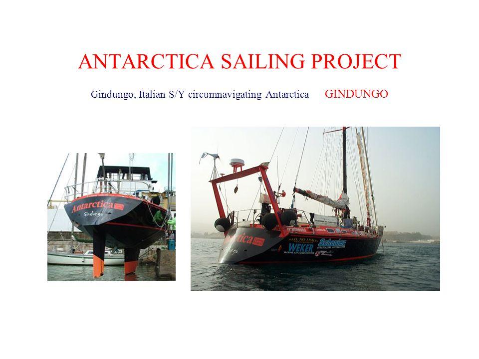 ANTARCTICA SAILING PROJECT Gindungo, Italian S/Y circumnavigating Antarctica GINDUNGO