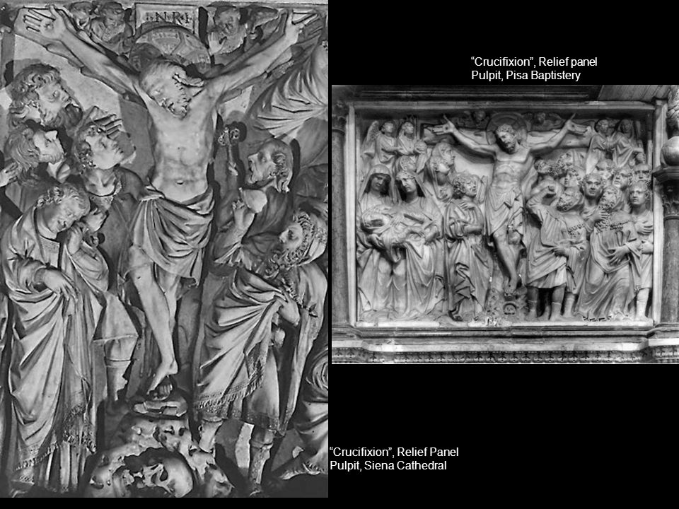 """Crucifixion"", Relief Panel Pulpit, Siena Cathedral ""Crucifixion"", Relief panel Pulpit, Pisa Baptistery"