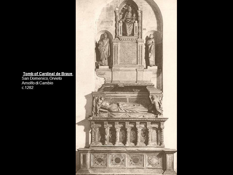 Tomb of Cardinal de Braye, San Domenico, Orvieto Arnolfo di Cambio c.1282