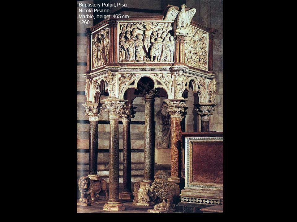 Baptistery Pulpit, Pisa Nicola Pisano Marble, height: 465 cm 1260