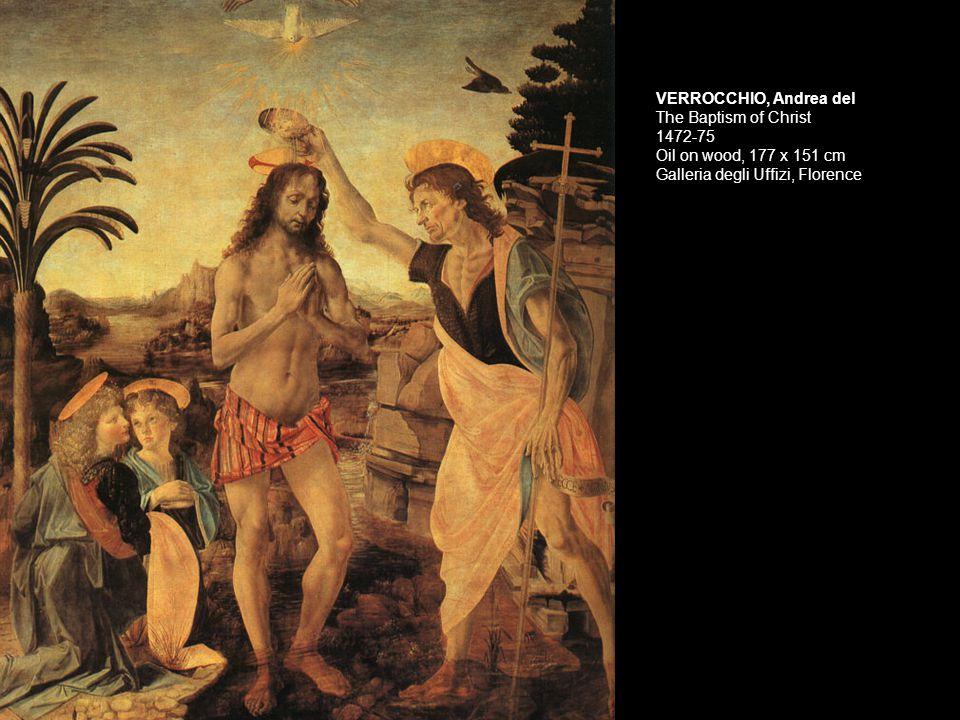 VERROCCHIO, Andrea del The Baptism of Christ (left angel and possibly the landscape by Leonardo da Vinci) 1472-75 Oil on wood, 177 x 151 cm Galleria degli Uffizi, Florence
