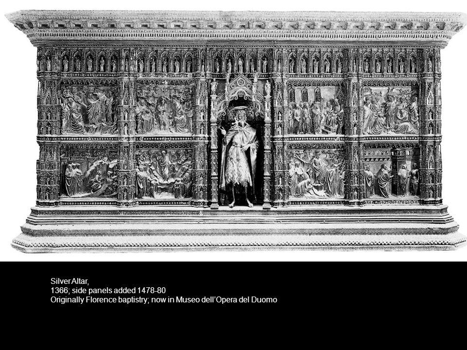 Antonio di Salvi - Dance of Salome Verrocchio - Beheading of the Baptist Bernardo Cenni - Annunciation, Antonio Pollaiuolo - Birth of John Baptist Silver panels added to the altar 1478-80 Originally Florence Baptistery Florence, Museo dell Opera del Duomo