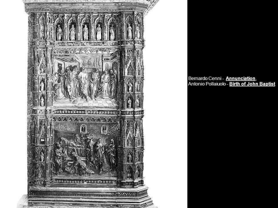 Bernardo Cenni - Annunciation, Antonio Pollaiuolo - Birth of John Baptist