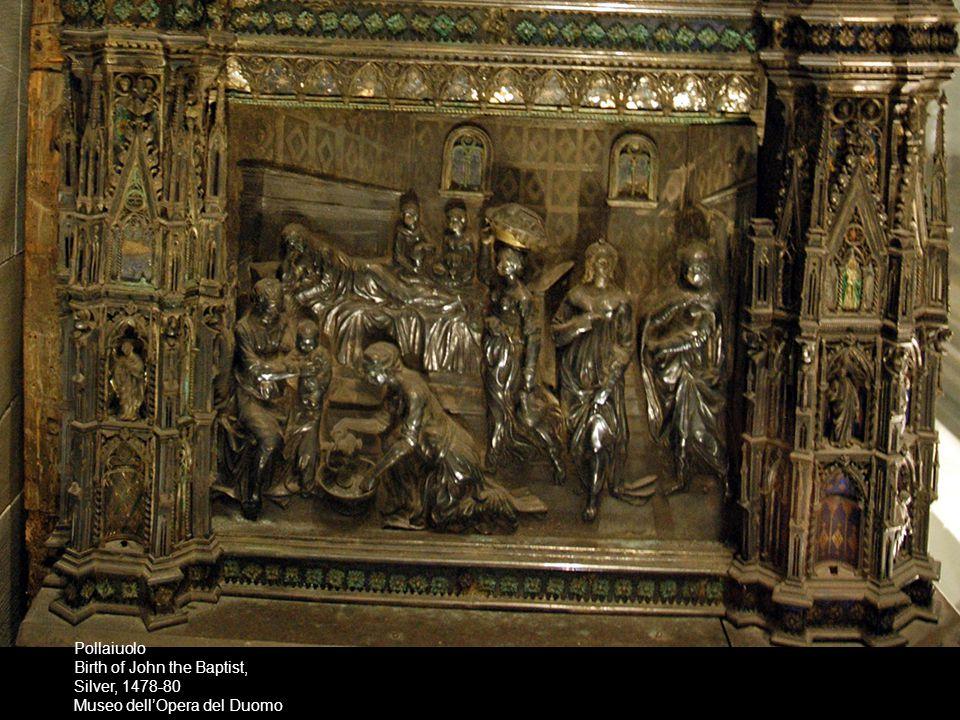 Pollaiuolo Birth of John the Baptist, Silver, 1478-80 Museo dell'Opera del Duomo