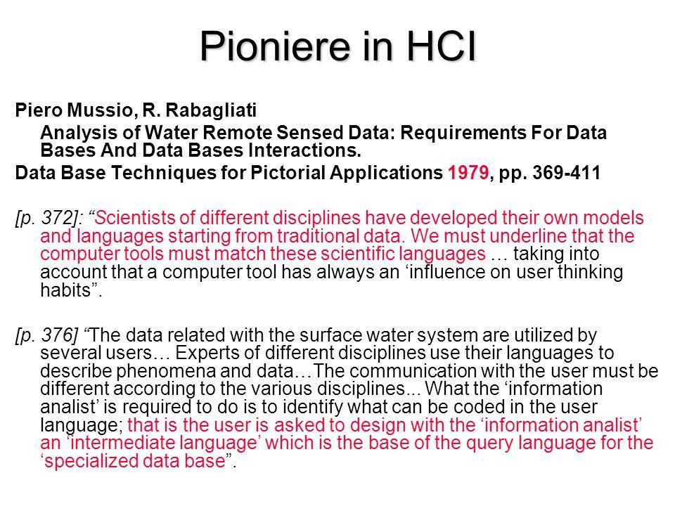 Pioniere in HCI P.Mussio, M. Pietrogrande and M.