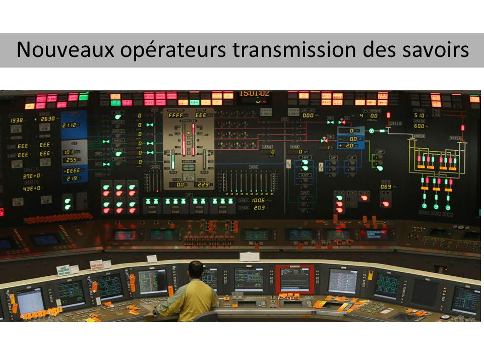 Nouveaux opérateurs transmission des savoirs