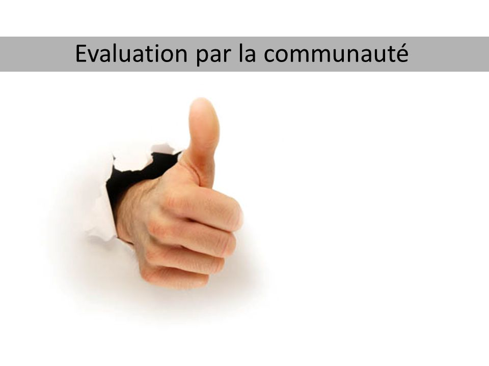 Evaluation par la communauté