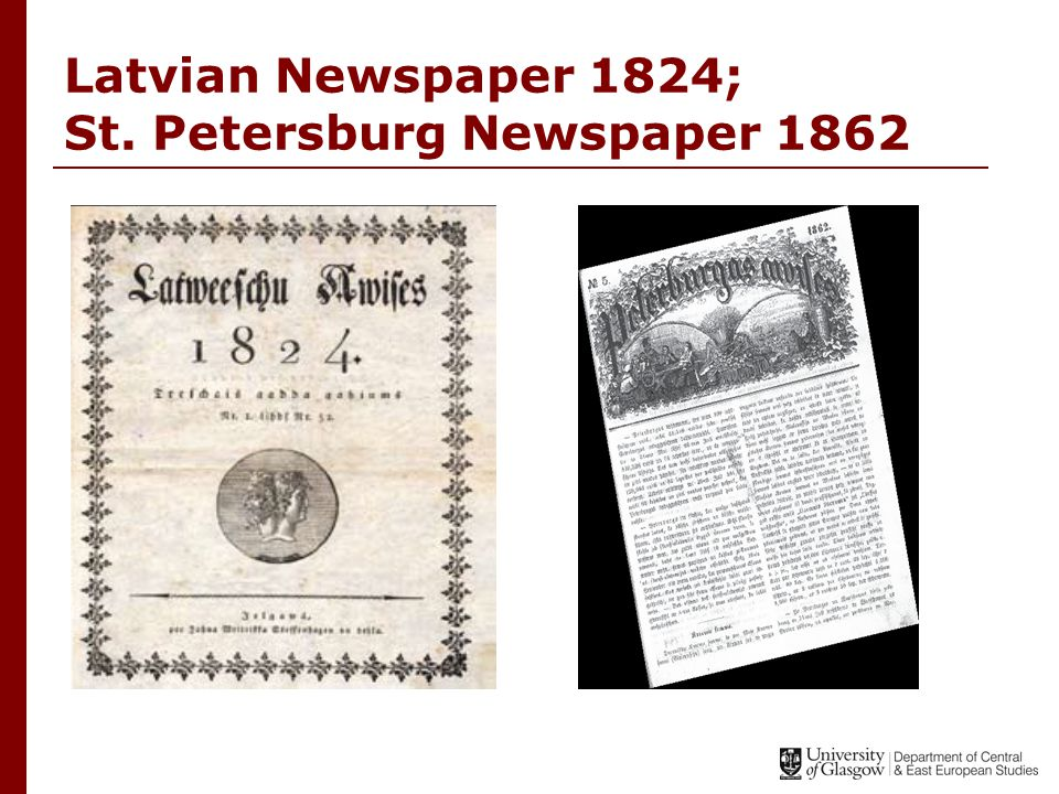 Latvian Newspaper 1824; St. Petersburg Newspaper 1862