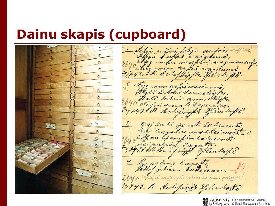 Dainu skapis (cupboard)