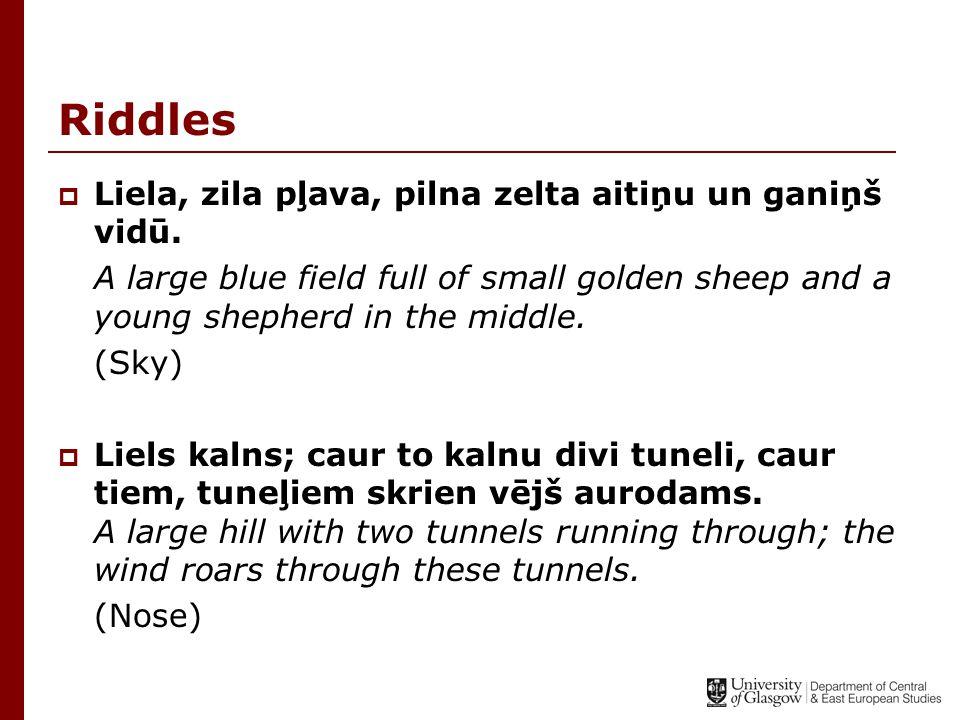 Riddles  Liela, zila pļava, pilna zelta aitiņu un ganiņš vidū. A large blue field full of small golden sheep and a young shepherd in the middle. (Sky