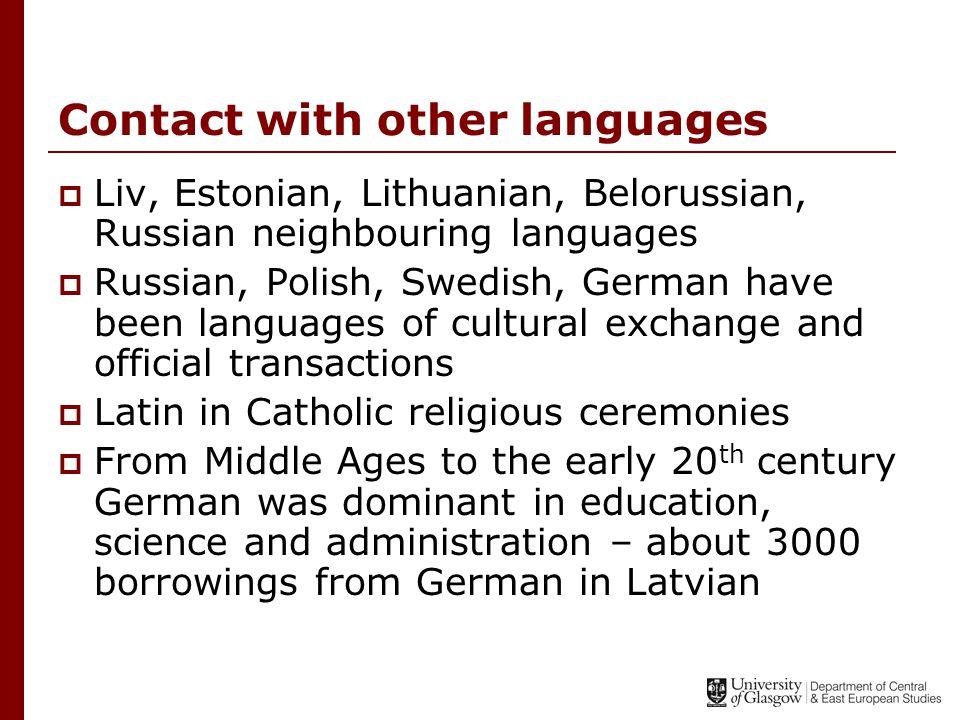 References - books  Dini, P.U. (2000) Baltu Valodas (Baltic languages).