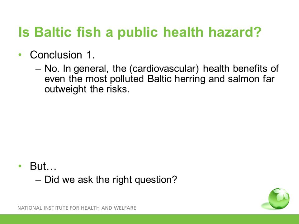 Is Baltic fish a public health hazard.Conclusion 1.