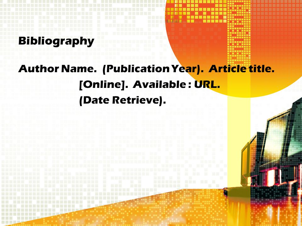 Bibliography Author Name. (Publication Year). Article title.