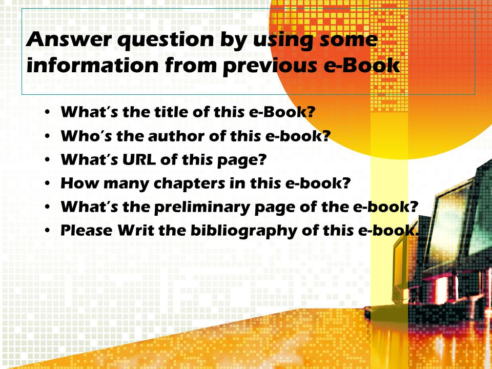 Answer question by using some information from previous e-Book What's the title of this e-Book.
