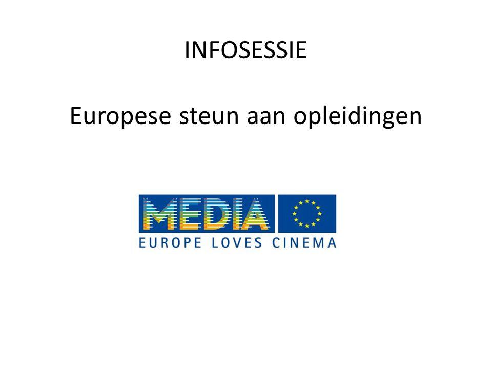 INFOSESSIE Europese steun aan opleidingen