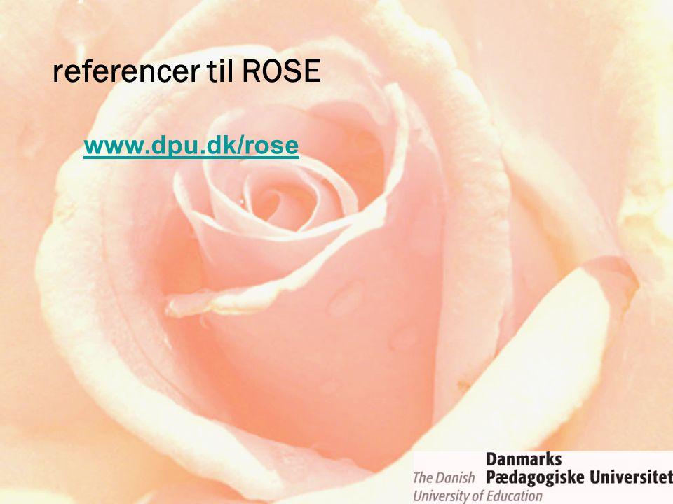 referencer til ROSE www.dpu.dk/rose