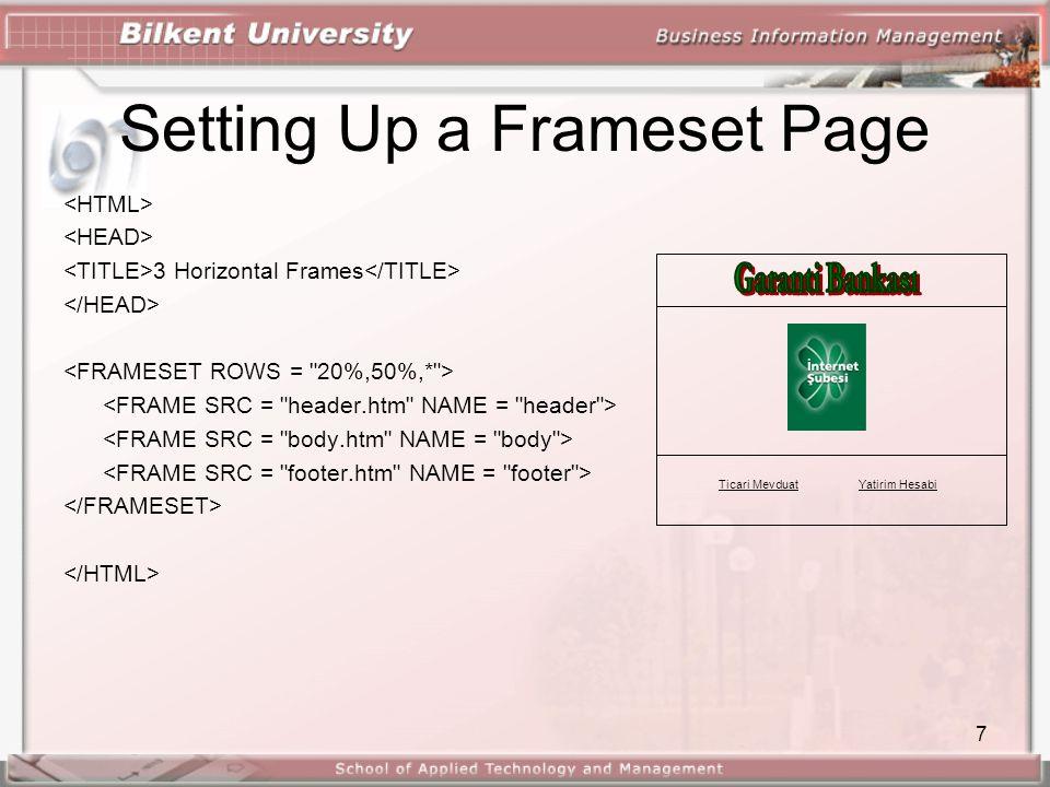 7 Setting Up a Frameset Page 3 Horizontal Frames Ticari MevduatYatirim Hesabi