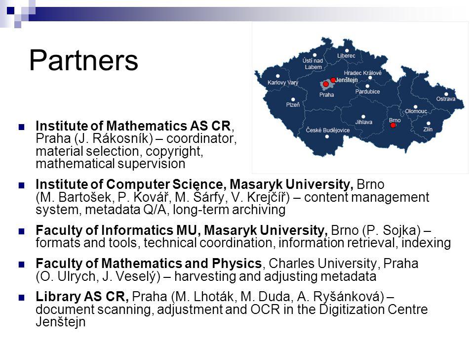 Partners  Institute of Mathematics AS CR, Praha (J.