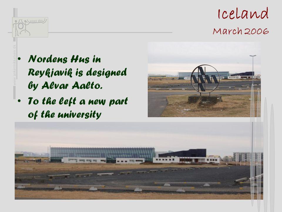 Iceland March 2006 •Nordens Hus in Reykjavik is designed by Alvar Aalto.