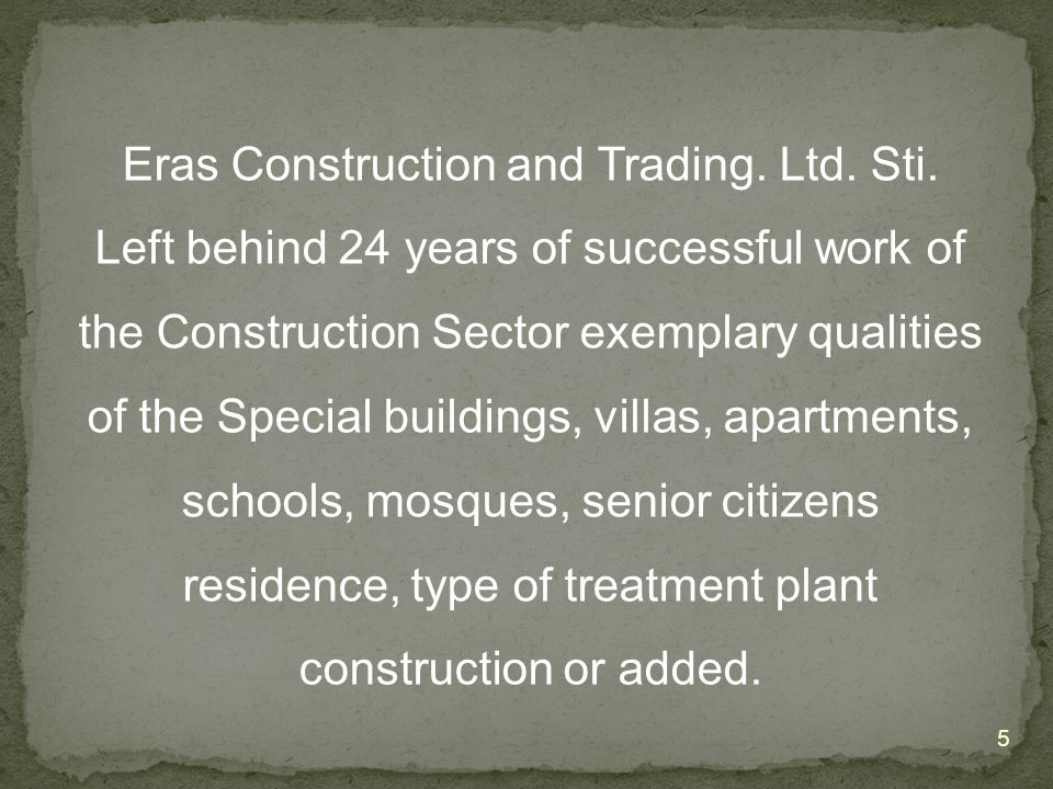 Eras Construction and Trading. Ltd. Sti.