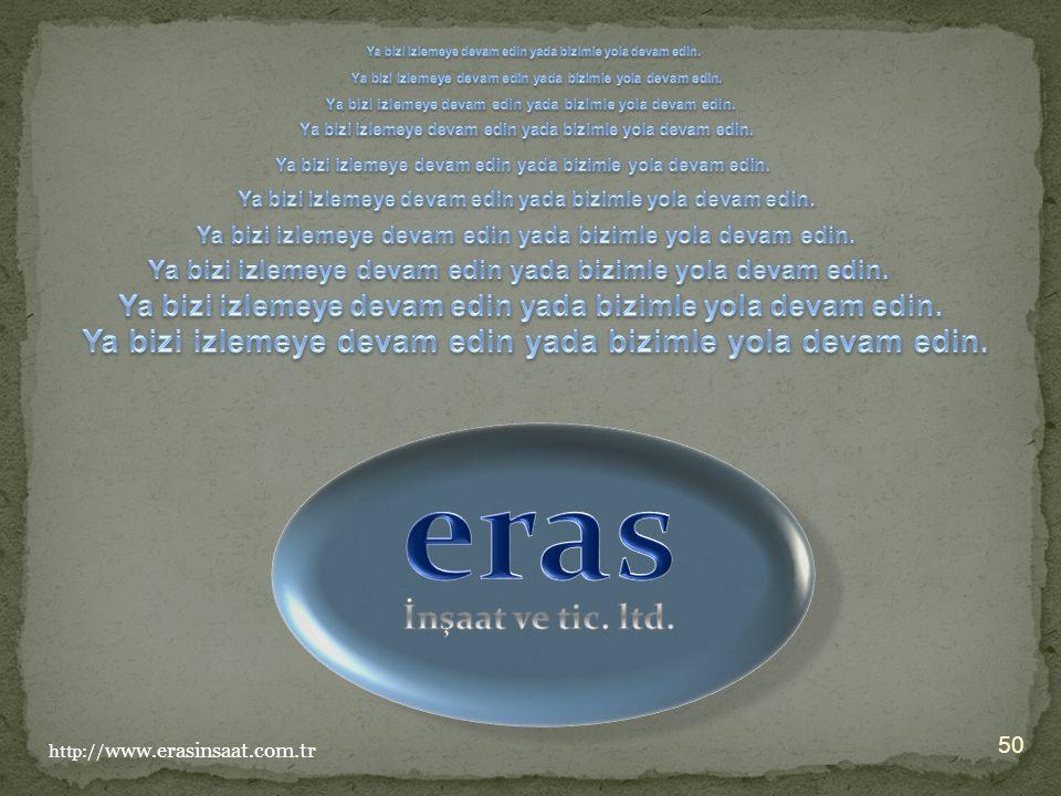 50 http:// www.erasinsaat.com.tr