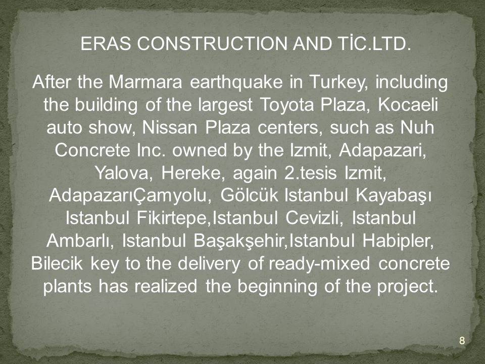 ERAS CONSTRUCTION AND TİC.LTD.
