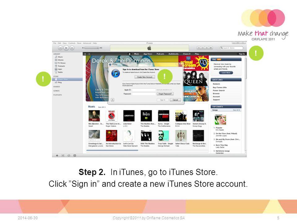 52014-06-30Copyright ©2011 by Oriflame Cosmetics SA För att installera applikationen behöver du: - Dator med internet anslutning - iPad - iTunes - iPad USB kabel - iTunes store konto Step 2.