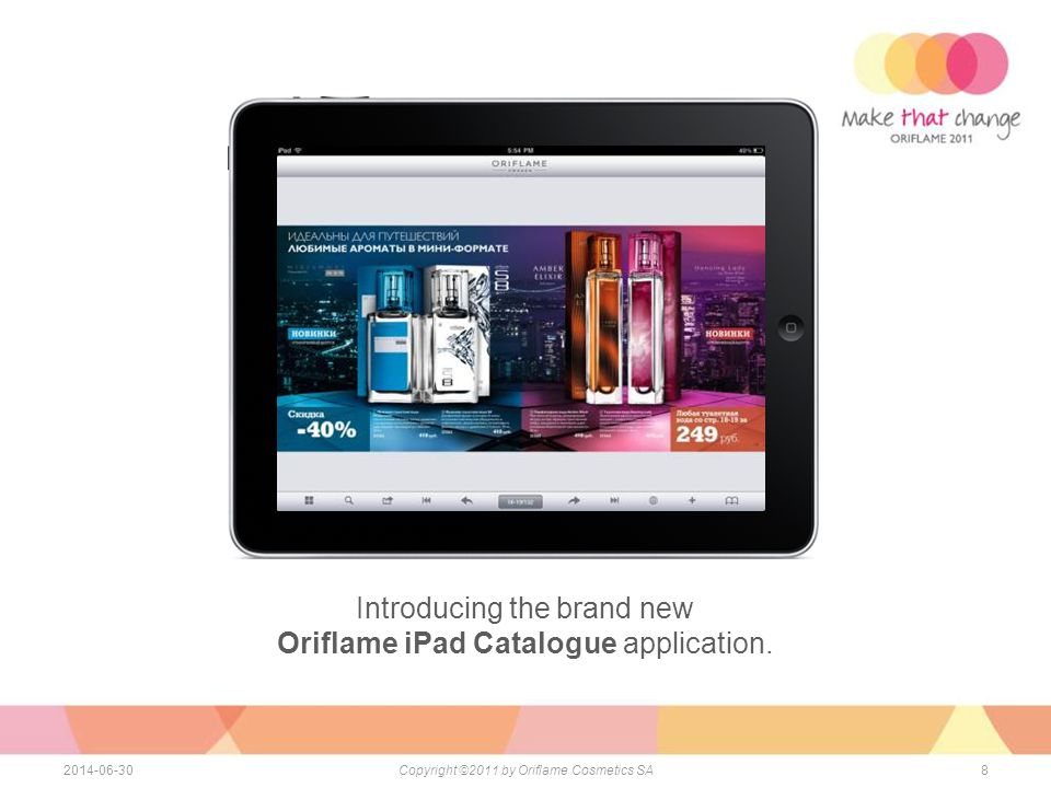 Introducing the brand new Oriflame iPad Catalogue application.