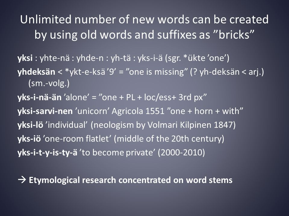 Crucial questions • Which of the words/stems of modern Finnish come from the Pre-Finnic protolanguage(s).