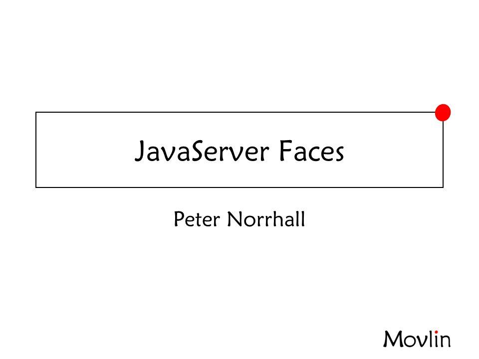 2007-02-07JavaServer Faces JSF 2.0 •Web Beans JSR 299 - JBoss •Oracles JSR för att uttöka designtime stödet i GUIbyggare •http://www.jsfcentral.com/listings/A10880 ?linkhttp://www.jsfcentral.com/listings/A10880 ?link