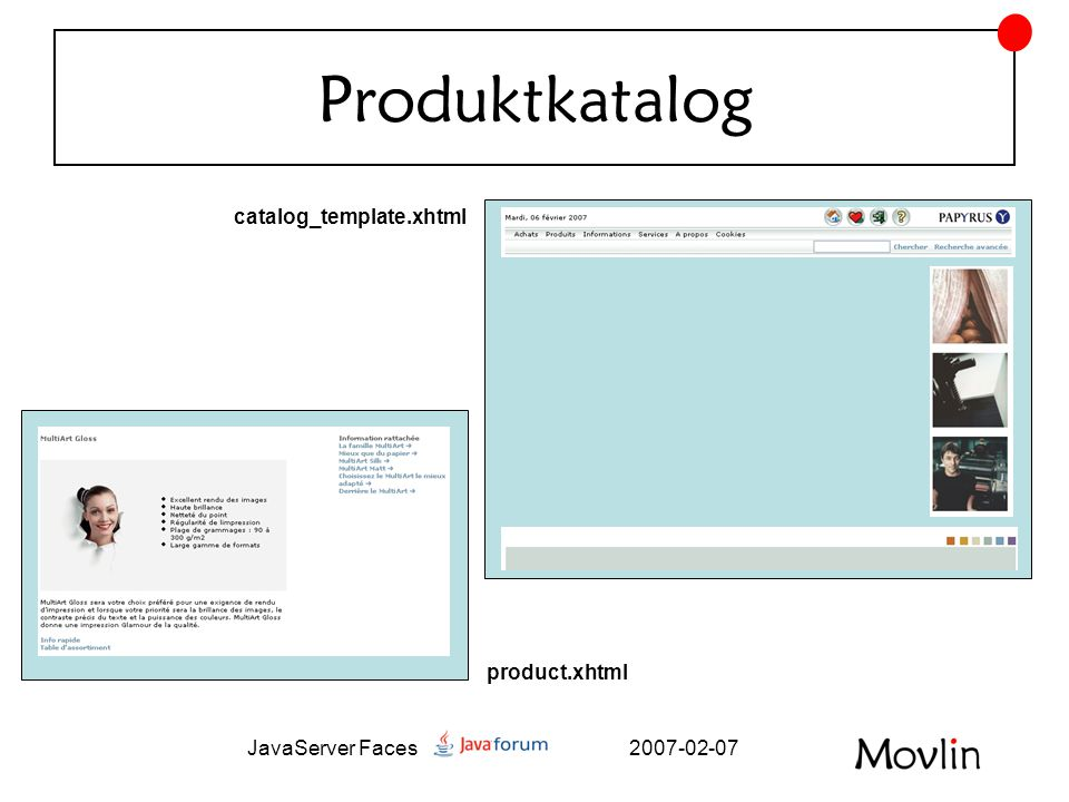 2007-02-07JavaServer Faces Produktkatalog catalog_template.xhtml product.xhtml