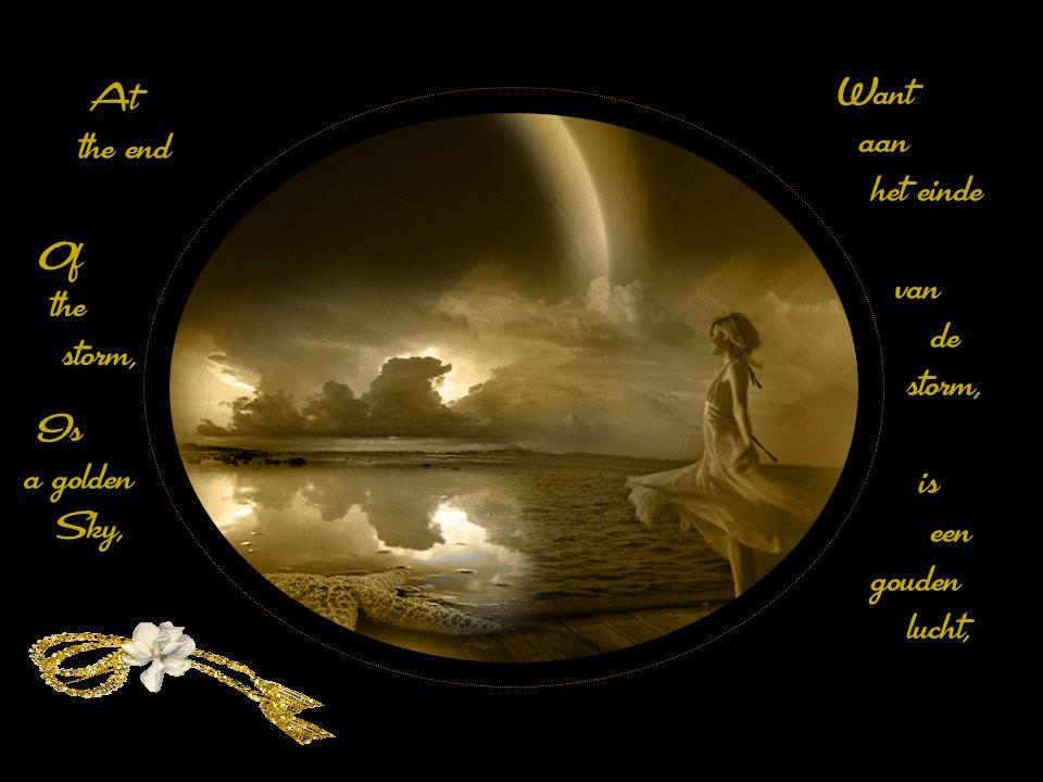 And don't, of the Dark, be afraid, En wees niet bang van het donker,