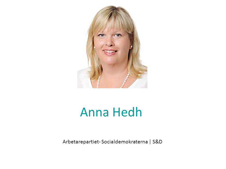 Anna Hedh Arbetarepartiet- Socialdemokraterna | S&D