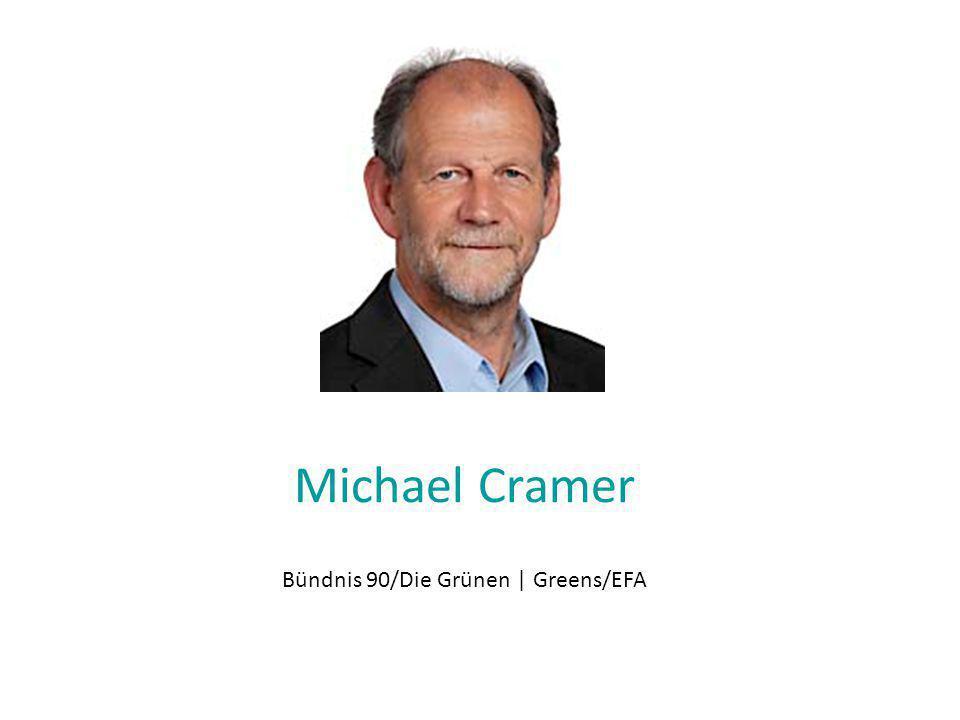 Michael Cramer Bündnis 90/Die Grünen | Greens/EFA