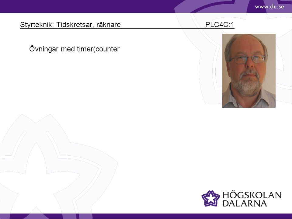 Styrteknik: Tidskretsar, räknare PLC4C:1 Övningar med timer(counter