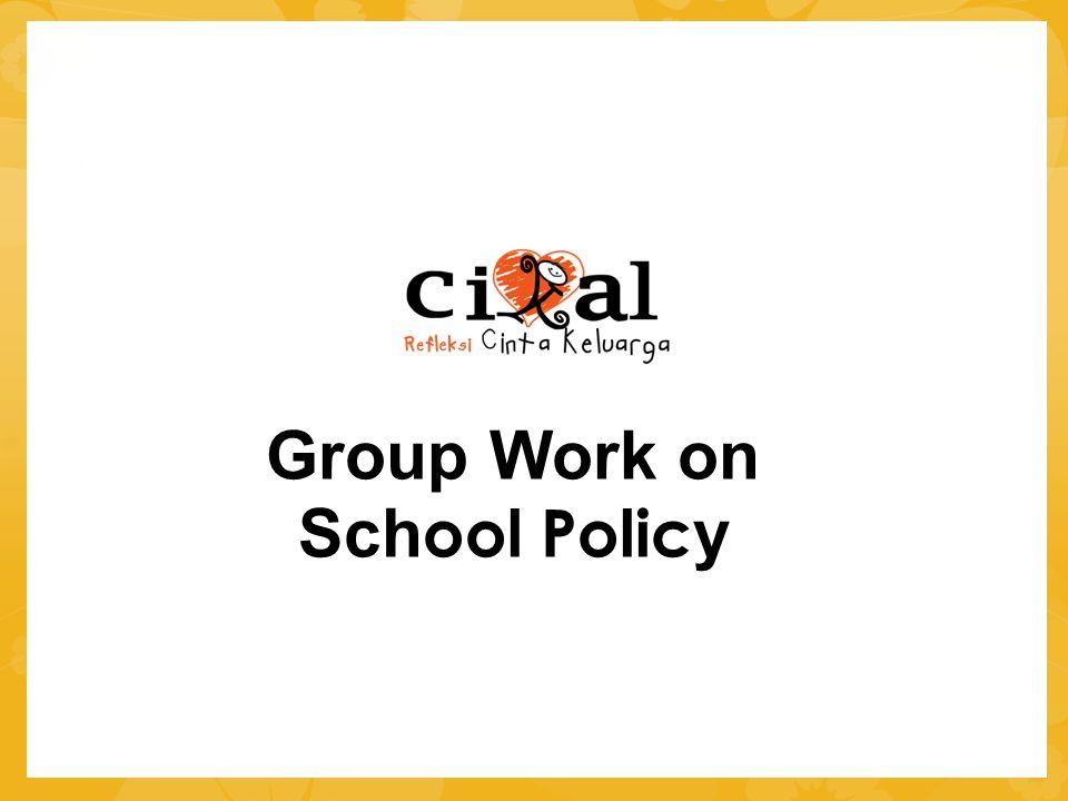 Group Work on Sch ool Polic y
