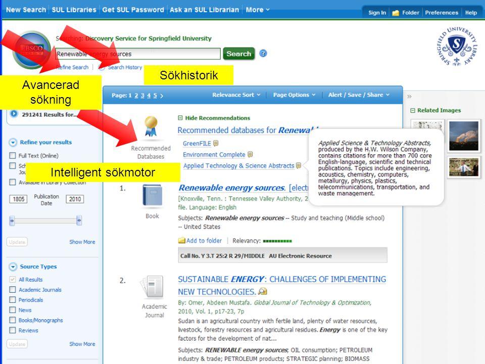 Intelligent sökmotor Sökhistorik Avancerad sökning