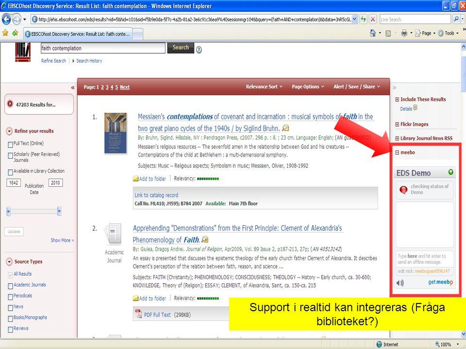 Support i realtid kan integreras (Fråga biblioteket )