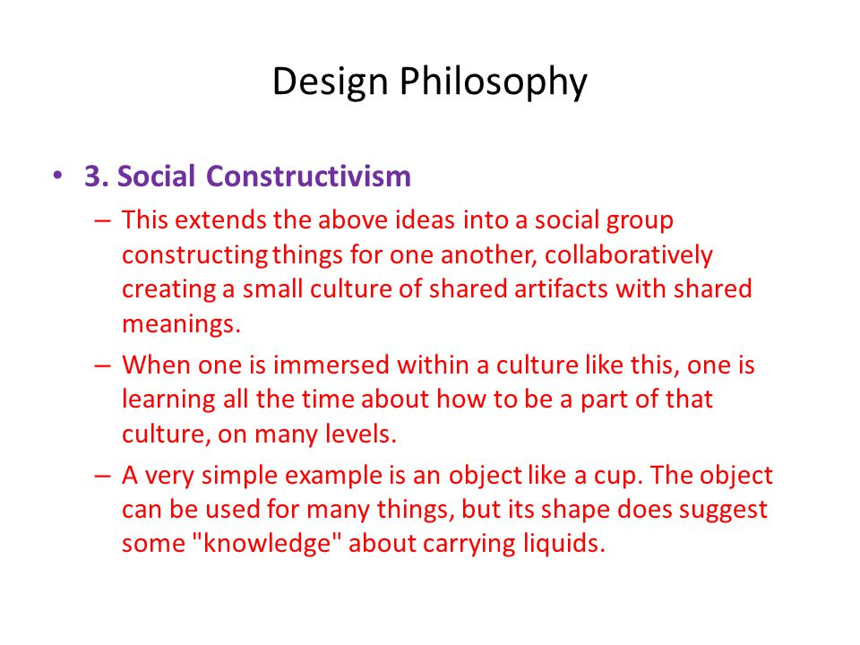 Design Philosophy • 3.