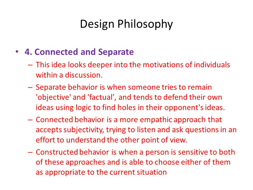 Design Philosophy • 4.