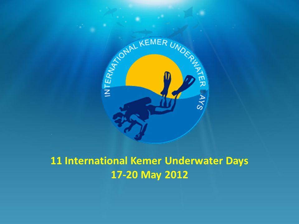 11 International Kemer Underwater Days 17-20 May 2012