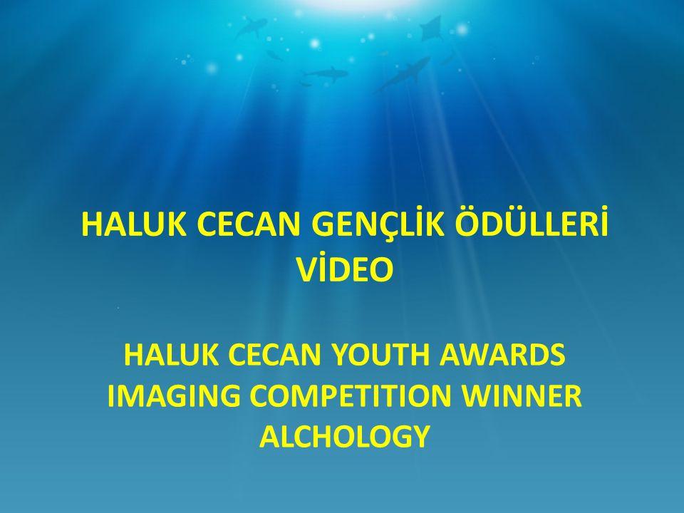 HALUK CECAN YOUTH AWARDS IMAGING COMPETITION WINNER ALCHOLOGY HALUK CECAN GENÇLİK ÖDÜLLERİ VİDEO